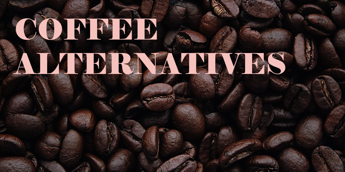 Coffee alternatives